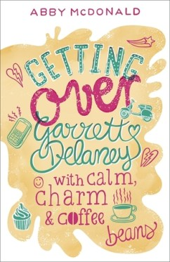 https://adelainepekreviews.wordpress.com/2015/01/07/getting-over-garrett-delaney-by-abby-mcdonald/