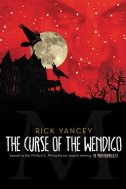 https://adelainepekreviews.wordpress.com/2015/07/29/the-curse-of-the-wendigo-the-monstrumologist-2-by-rick-yancey/
