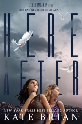 https://adelainepekreviews.wordpress.com/2015/12/11/hereafter-shadowlands-2-by-kate-brian/