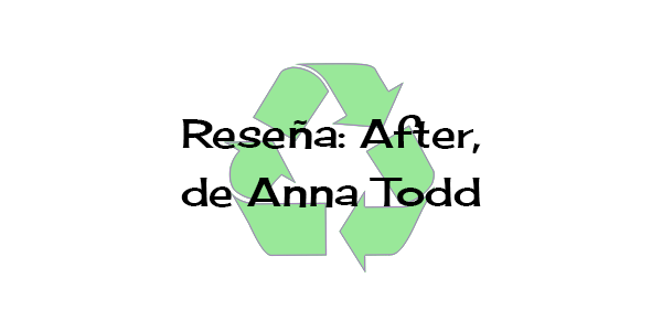 reseña-after-anna-todd