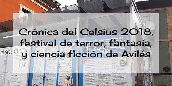 celsius-2018-festival-de-terror-fantasía-y-ciencia-ficción-avilés-destacada