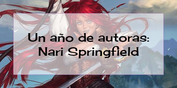 Un año de autoras: Nari Springfield