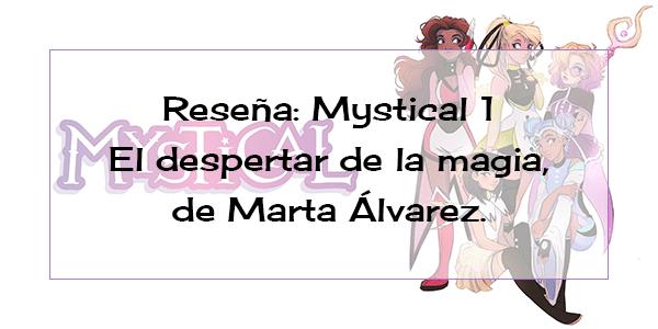 reseña-mystical-el-despertar-de-la-magia-marta-alvarez-destacada