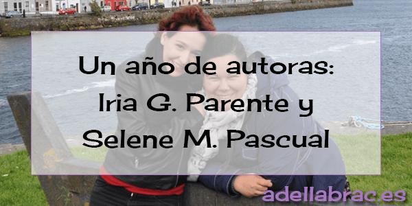 Un año de autoras: Iria y Selene