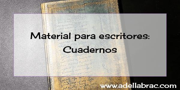 Material para escritores: cuadernos