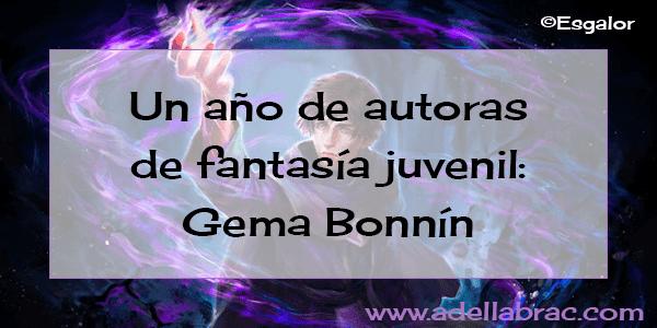 un-año-de-autoras-fantasia-juvenil-gema-bonnin-pral