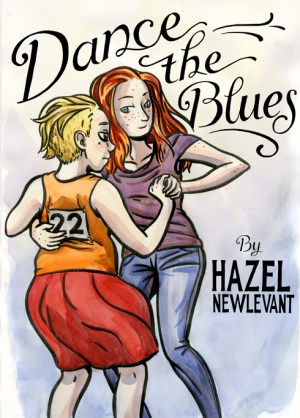 Dance the Blues by Hazel Newlevant (Hazel Newlevant copyright 2013)