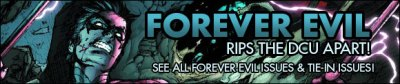 Forever Evil Rips the DC Universe Apart: New Issues Added