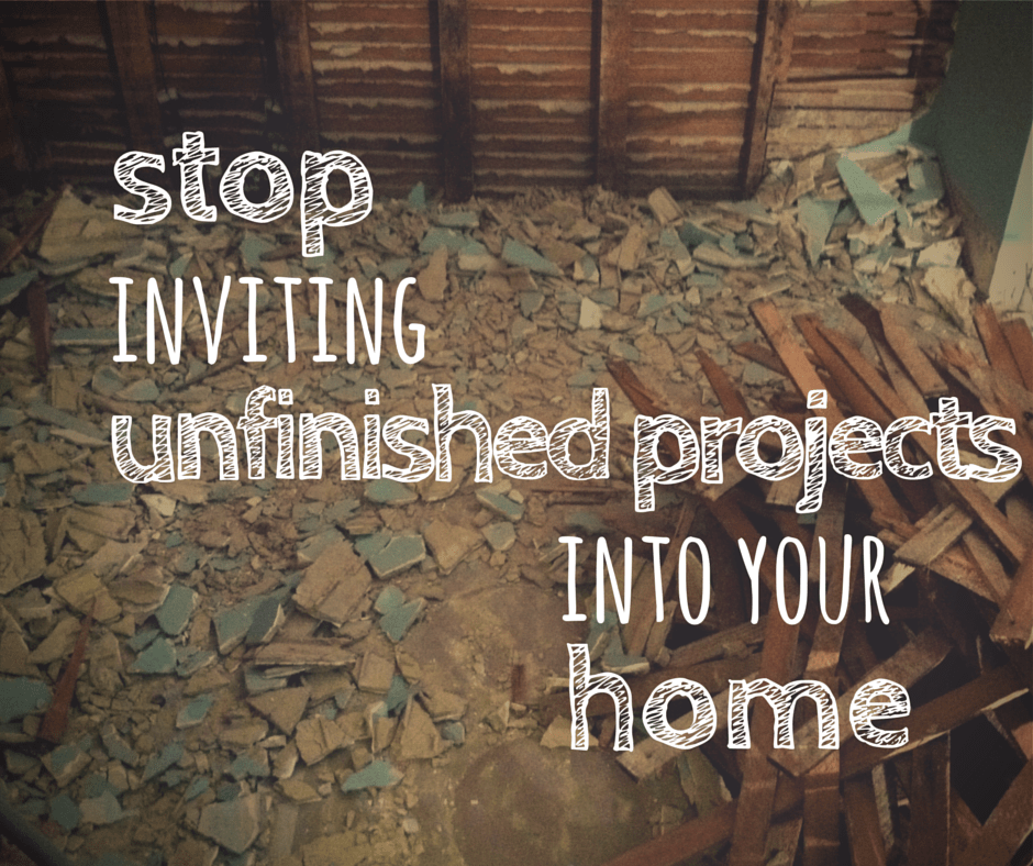 Prevent Your Next Unfinished Home Improvement Project