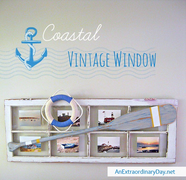 An Extraordinary Day: Vintage Window Gone Nautical {An Extraordinary Day}