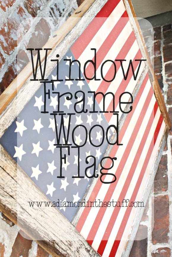 Window Frame Wood Flag | A Diamond in the Stuff