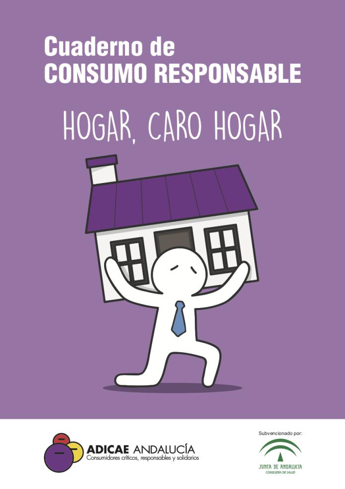 CUADERNO DE CONSUMO RESPONSABLE. HOGAR CARO HOGAR