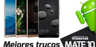 Los MejoresTrucos del Huawei Mate 10