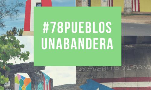 #78Pueblos1Bandera: Ruta de las banderas