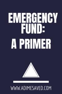 Emergency Fund:A Primer