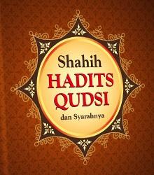 Pengertian Hadits Qudsi Beserta Contohnya Pengertian Hadits Qudsi Beserta Contohnya