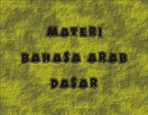 Materi Bahasa Arab Dasar Pemula