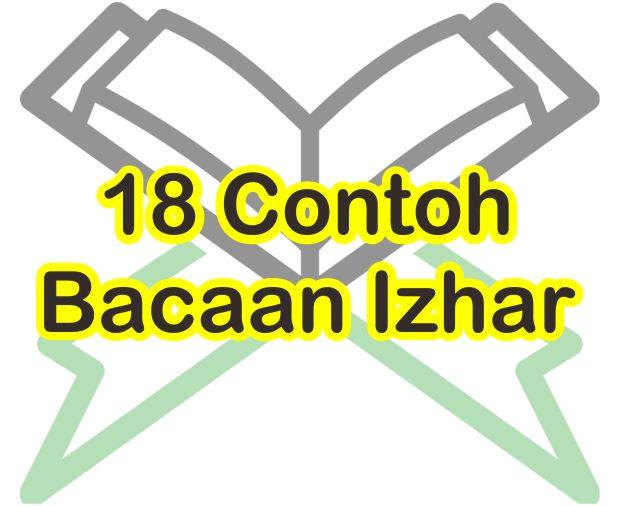 Contoh Bacaan Izhar Halqi Serta Nama Suratnya Dan Cara Membacanya