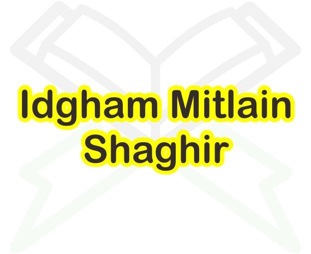 Idgham Mitslain Shaghir Contohnya Dalam Al Quran Surat Al Baqarah
