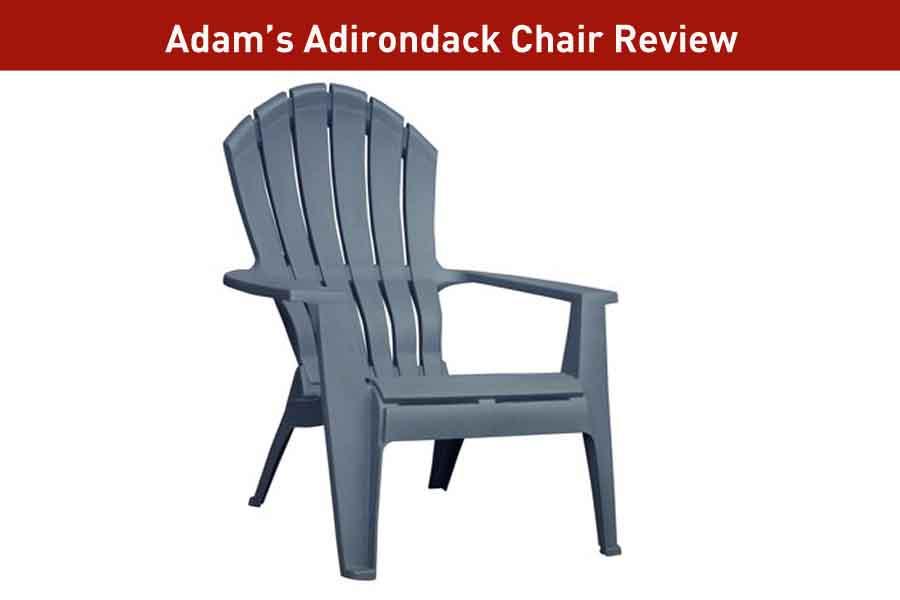 Adam's Adirondack chair review