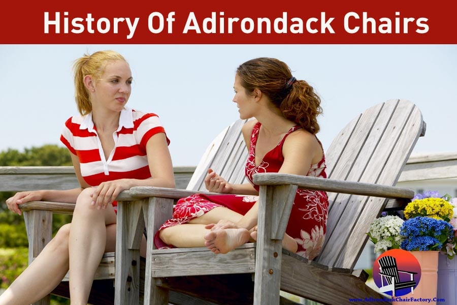 history of Adirondack chairs