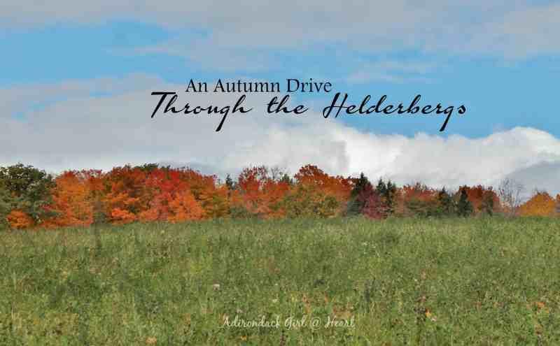 Driving Through the Helderbergs (NY) Adirondack Girl @ Heart