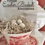 Vintage Cup and Saucer Easter Basket Alternative