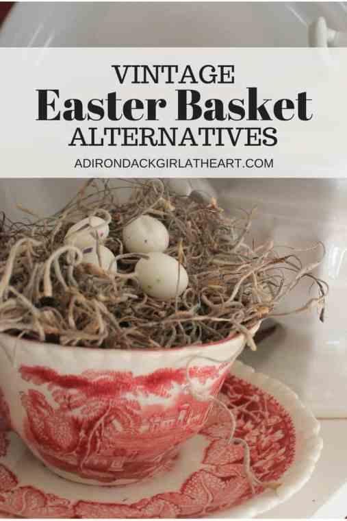 Vintage Easter Basket Alternatives adirondackgirlatheart.com