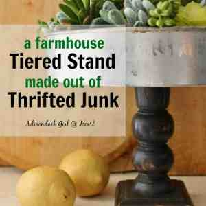 Farmhouse Tiered Stand Made Out of Thrifted Junk