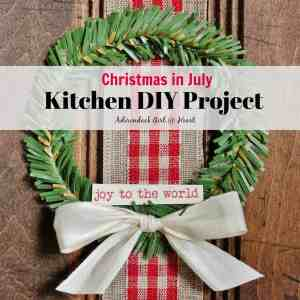 Christmas in July Kitchen DIY Project [+20% off code]