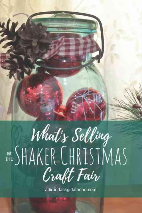 what's selling at the Shaker Christmas Craft Fair adirondackgirlatheart.com
