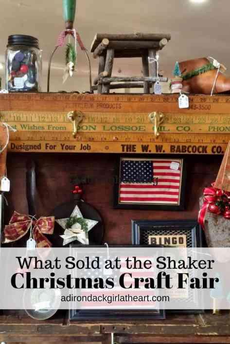what sold at the shaker christmas craft fair adirondackgirlatheart.com