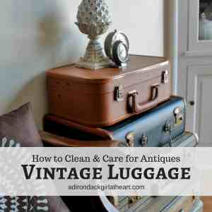 How to Clean & Care for Antiques: Vintage Luggage
