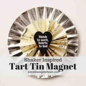 Shaker Inspired Tart Tin Magnet + Free Printables