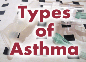 Types of Asthma
