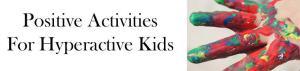 Craft Activities for Hyperactive Kids