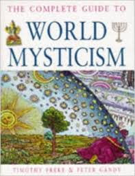 The Complete Guide To World Mysticism