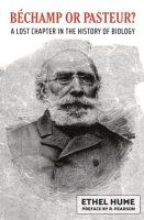Bechamp or Pasteur?