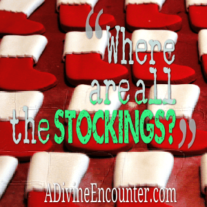 Where Are All the Stockings?