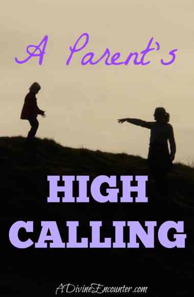 3 Keys for Raising Godly Children (2 Timothy 3:15-16) https://adivineencounter.com/a-parents-high-calling