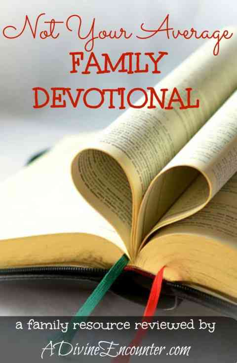 Author reviews an outstanding family resource. This family devotional will enlighten parents & engage kids, refreshing & strengthening the whole family. https://adivineencounter.com/not-your-average-family-devotional