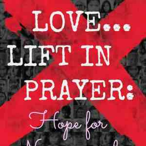 Learn, Love, Lift in Prayer: Hope Assured