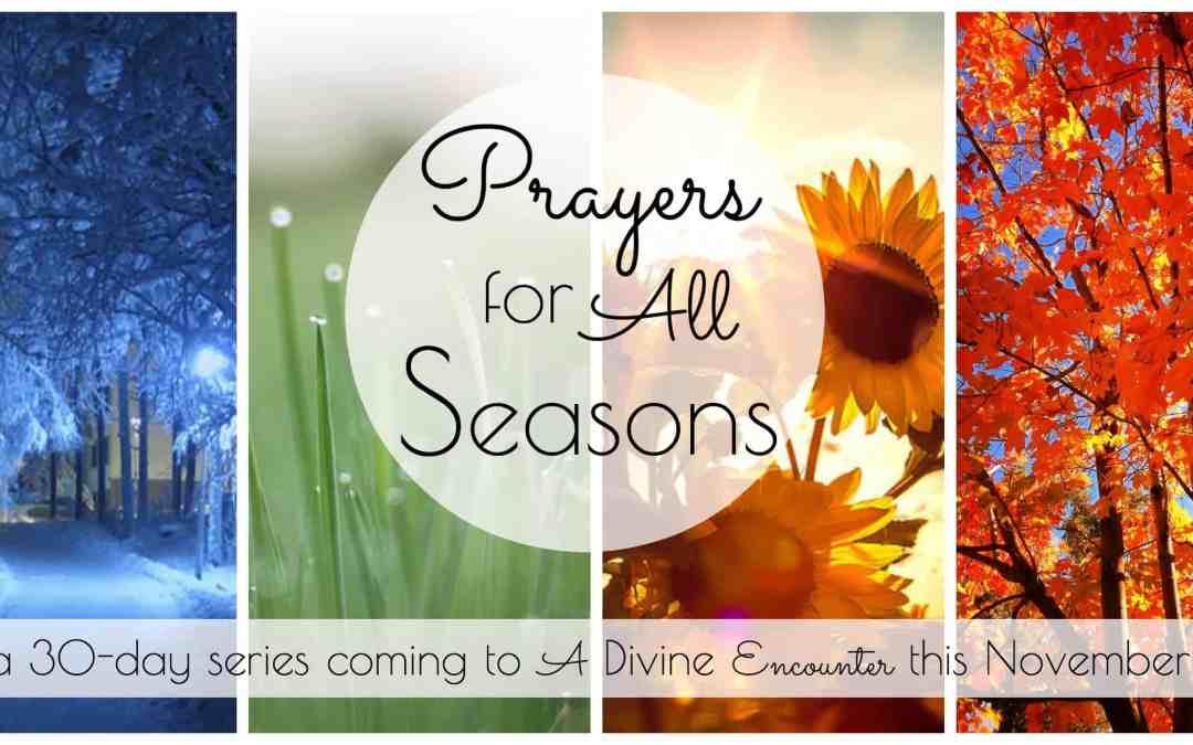 Introducing: Prayers for All Seasons