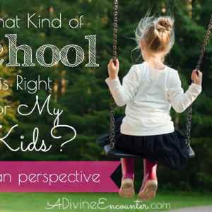 What Kind of School is Right for My Kids?