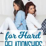 10 Prayers for Hard Relationships
