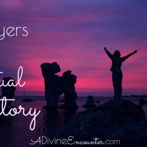 Praying the Scriptures: Prayer for Victory