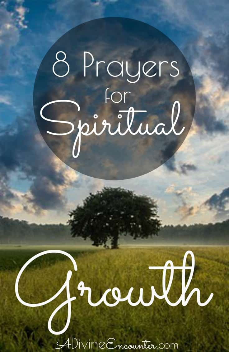 8 Prayers for Spiritual Growth