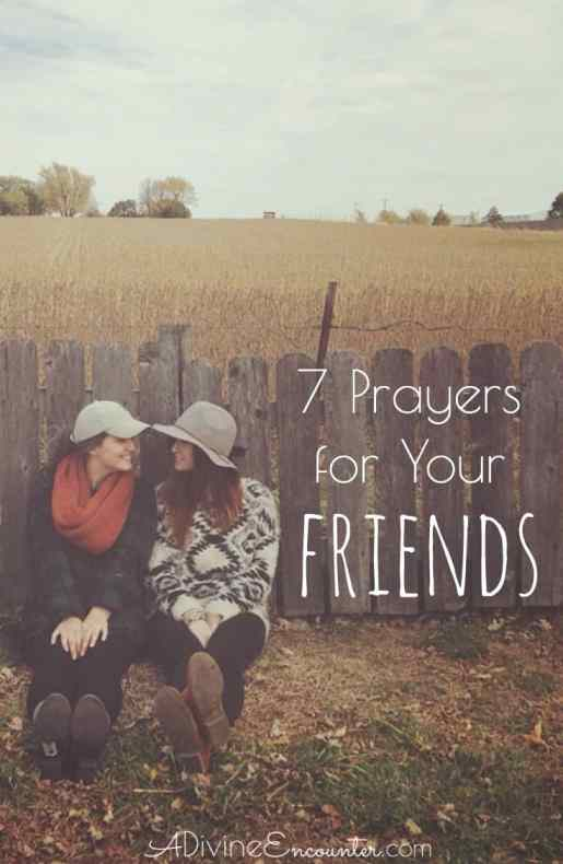 7 prayers for your friends lets fix that shall we altavistaventures Image collections