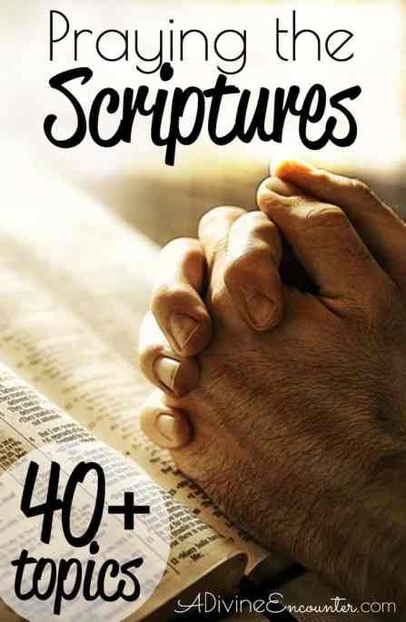 Are you a Christian who recognizes the power of praying the Scriptures? These 40+ ways to pray the Scriptures will enhance and inspire your prayer life.