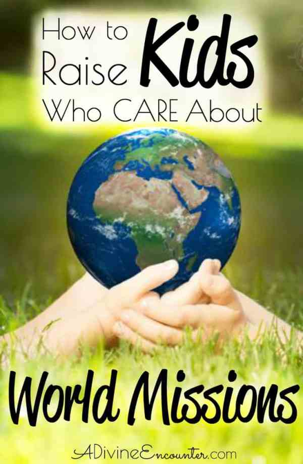 Raising Kids Who Care About World Missions